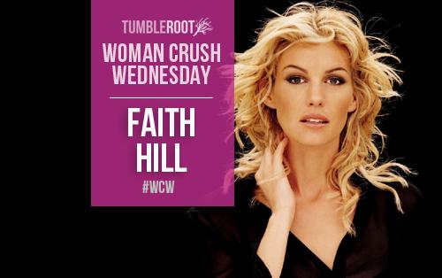 woman crush wednesday_faith hill